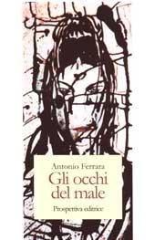 Cover Gli Occhi del male di Antonio Ferrara