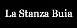 La Stanza Buia Blog