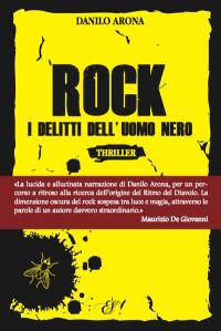 Rock di Danilo Arona I delitti dell'uomo nero
