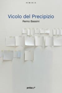 Cover Romanzo Vicolo del Precipizio di Remo Bassini
