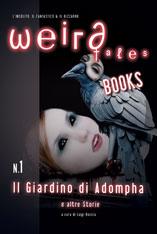 weird tales books il giardino di adompha
